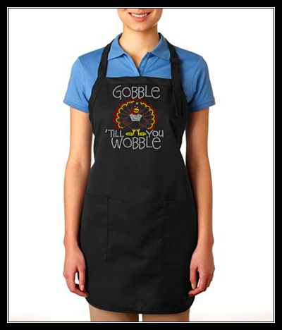 GOBBLE TIL YOU WOBBLE THANKSGIVING RHINESTONE APRON