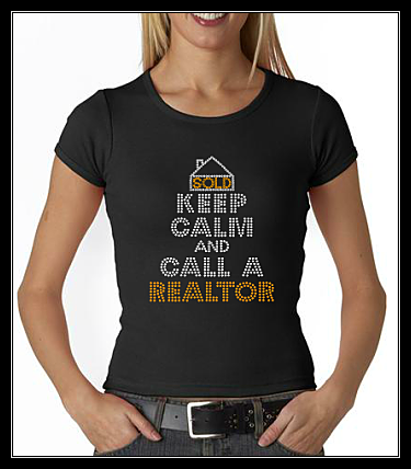 KEEP CALM AND CALL A REALTOR RHINESTONE SHIRT