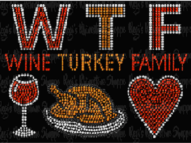 WTF - WINE TURKEY FRIENDS RHINESTONE TRANSFER OR DIGITAL DOWNLOAD